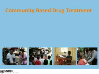Community Based Drug Treatment