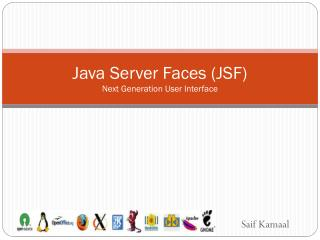 Java Server Faces (JSF ) Next Generation User Interface