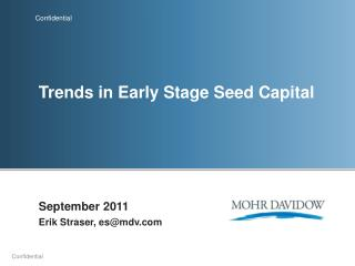 Trends in Early Stage Seed Capital