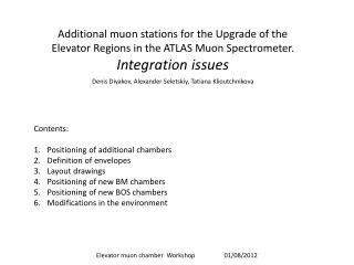 Additional muon stations for the Upgrade of the Elevator Regions in the ATLAS Muon Spectrometer .