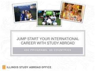 Jump start your international career with study abroad
