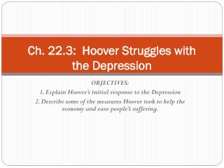 Ch. 22.3:  Hoover Struggles with the Depression