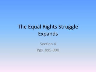 The Equal Rights Struggle Expands