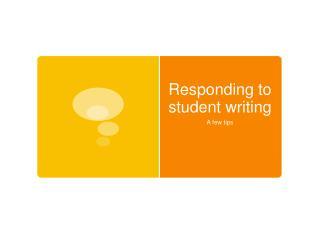 Responding to student writing