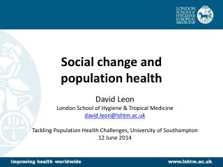 Social change and  population health