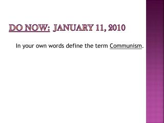 Do Now: JANUARY 11, 2010