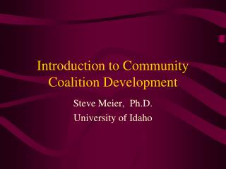 Introduction to Community Coalition Development
