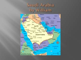 Saudi Arabia by William
