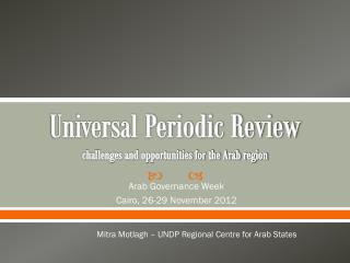 Universal Periodic Review challenges and opportunities for the Arab region
