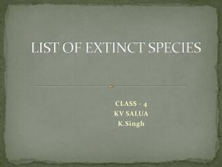 LIST OF EXTINCT SPECIES