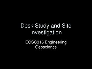 Desk Study and Site Investigation