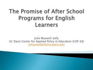 The Promise of After School Programs for English Learners