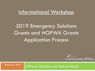 Informational Workshop 2019 Emergency Solutions Grants and HOPWA Grants Application Process