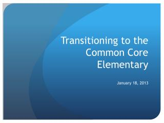 Transitioning to the Common Core Elementary