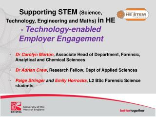 Supporting STEM  (Science, Technology, Engineering and Maths)  in HE