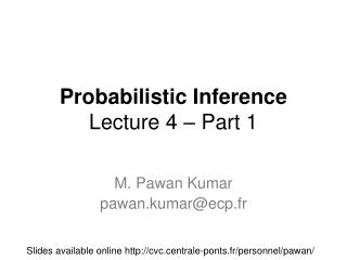 Probabilistic Inference Lecture 4 – Part 1