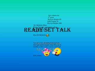 Ready set talk