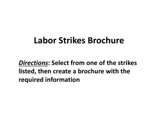 Labor Strikes Brochure