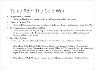 Topic #5 ~ The Cold War