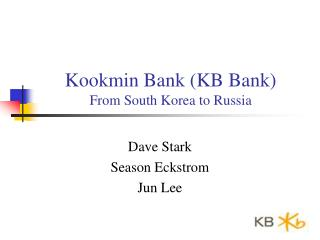 Kookmin Bank (KB Bank) From South Korea to Russia