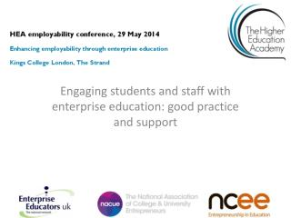 Engaging students and staff with enterprise education: good practice and support