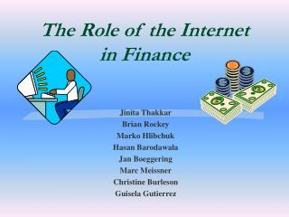 The Role of the Internet in Finance