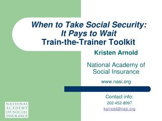 When to Take Social Security: It Pays to Wait Train-the-Trainer Toolkit