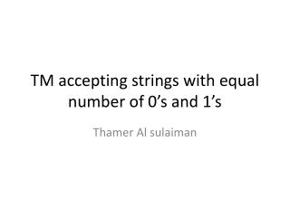 TM accepting strings with equal number of 0's and 1's