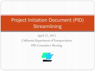 Project Initiation Document (PID) Streamlining