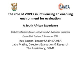 The role  of VOPEs i n influencing an  e nabling  e nvironment  for e valuation