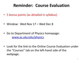 Reminder:  Course Evaluation