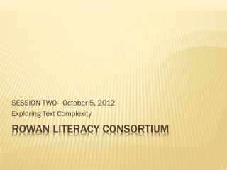 Rowan Literacy Consortium