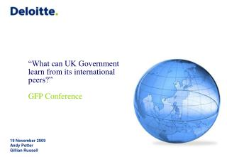 """What can UK Government learn from its international peers?"" GFP Conference"