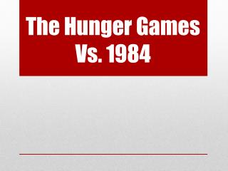 The Hunger Games Vs. 1984