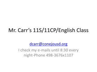 Mr. Carr's 11S/11CP/English Class
