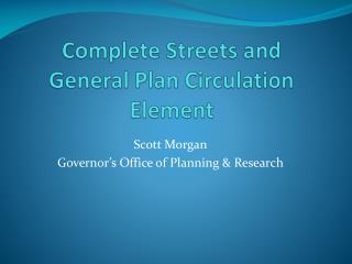 Complete Streets and General Plan Circulation Element
