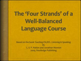 The 'Four Strands' of a Well-Balanced Language Course