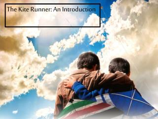 The Kite Runner: An Introduction