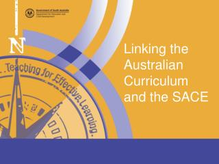 Linking the Australian Curriculum and the SACE