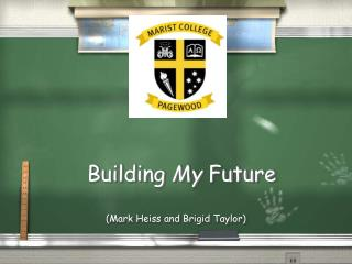 Building  My  Future