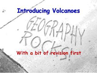 Introducing Volcanoes