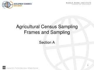 Agricultural Census Sampling Frames and Sampling