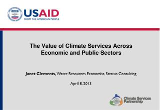 The Value of Climate Services  Across  Economic and Public  Sectors