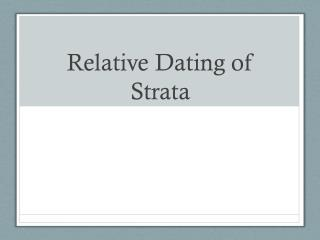 which is an example of using relative dating