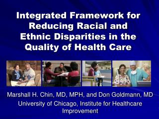 Integrated Framework for Reducing Racial and Ethnic Disparities in the Quality of Health Care