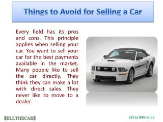 Things to Avoid for Selling a Car