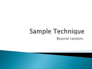 Sample Technique
