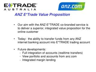 ANZ E*Trade Value Proposition