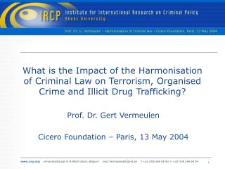 What is the Impact of the Harmonisation of Criminal Law on Terrorism, Organised Crime and Illicit Drug Trafficking?