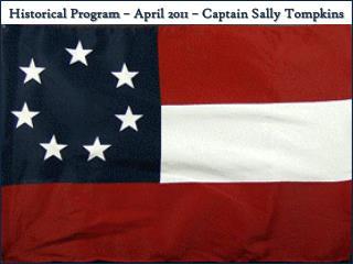 Historical Program – April 2011 – Captain Sally Tompkins